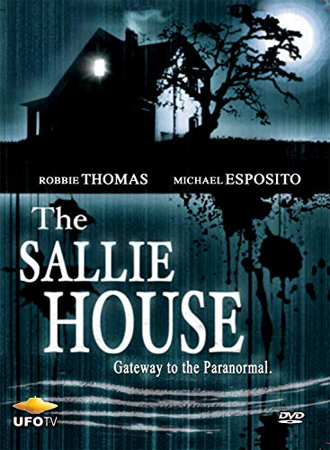 The Sallie House: Gateway to the Paranormal