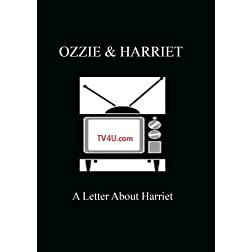 Ozzie & Harriet - A Letter About Harriet