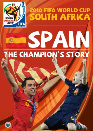 2010 FIFA World Cup South Africa(TM) - Spain: The Champion's Story