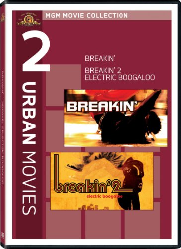 Breakin & Breakin 2: Electric Boogaloo