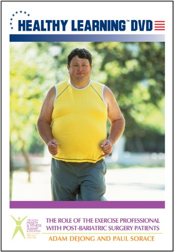 The Role of the Exercise Professional With Post-Bariatric Surgery Patients