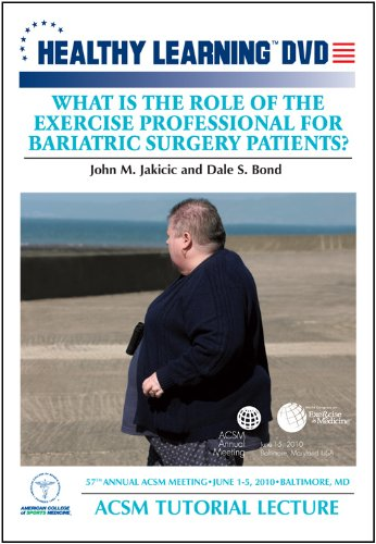 What Is the Role of the Exercise Professional for Bariatric Surgery Patients?