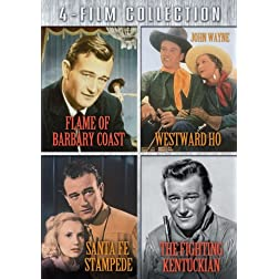 Four-Film Collection (Flame of Barbary Coast / Santa Fe Stampede / Westward Ho / The Fighting Kentuckian)
