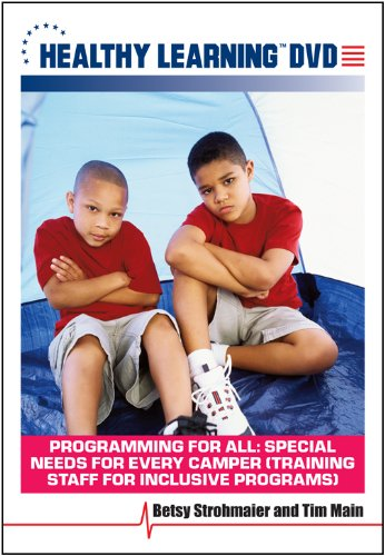 For All: Special Needs for Every Camper Training Staff for Inclusive Programs