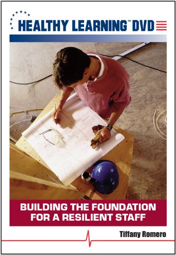 Building the Foundation for a Resilient Staff
