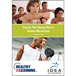 Fascia: The Rising Star in Human Movement