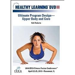 Ultimate Program Design Upper Body and Core