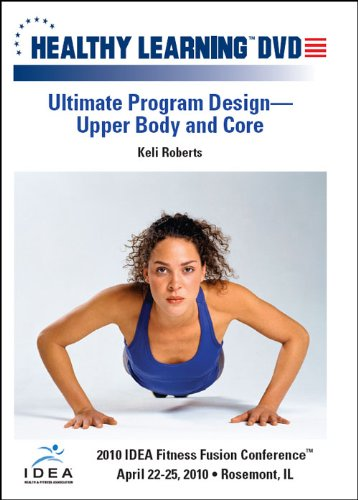 Ultimate Program Design Upper Body and Core