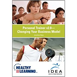 Personal Trainer v2.0 Changing Your Business Model