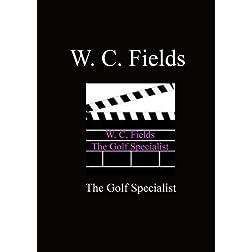 Golf Specialist - W. C. Fields