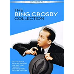 The Bing Crosby Collection (College Humor / We're Not Dressing / Here Is My Heart / Mississippi / Sing You Sinners / Welcome Stranger)
