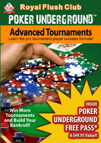 Poker Underground: Advanced Texas Hold'em Tournaments