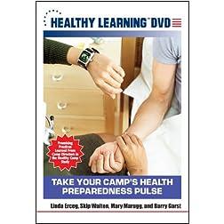Take Your Camp s Health Preparedness Pulse