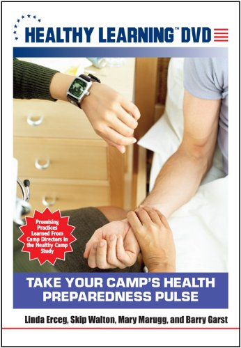 Take Your Camp s Health Preparedness Pulse