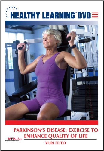 Parkinson s Disease: Exercise to Enhance Quality of Life