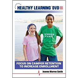 Focus on Camper Retention to Increase Enrollment