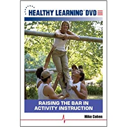 Raising the Bar in Activity Instruction