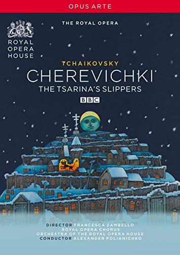 Tchaikovsky: Cherevichki (The Tsarina's Slippers)
