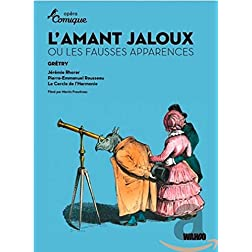 Gretry: L'Amant Jaloux