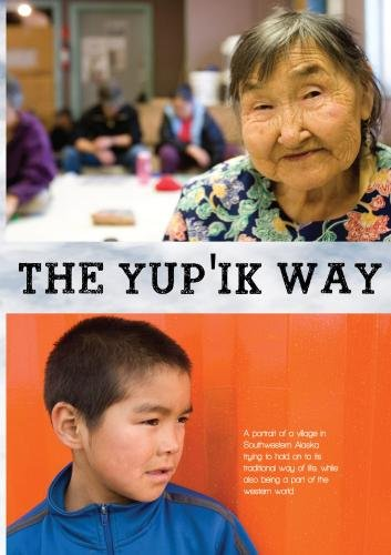 The Yup'ik Way