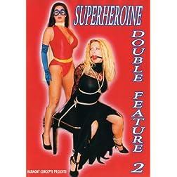 Superheroine Double Feature 2