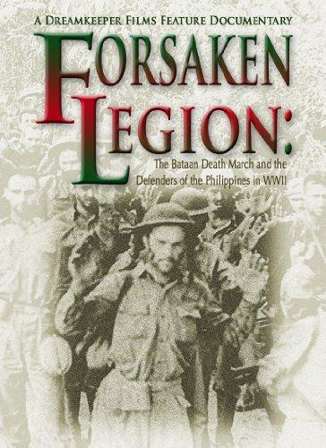 Forsaken Legion: The Bataan Death March