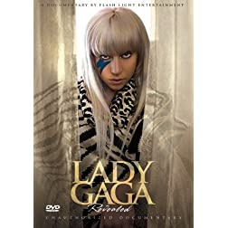 Lady Gaga - Revealed: Unauthorized Documentary