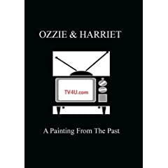 Ozzie & Harriet - A Painting From The Past