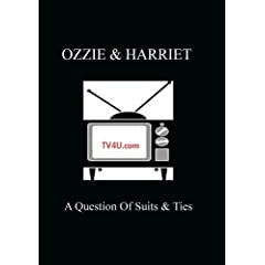Ozzie & Harriet - A Question Of Suits & Ties