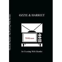 Ozzie & Harriet - An Evening With Hamlet