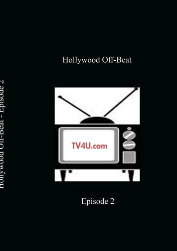 Hollywood Off-Beat - Episode 2