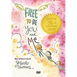 Free to Be You & Me