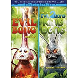 Evil Bong / Evil Bong 2 King Bong