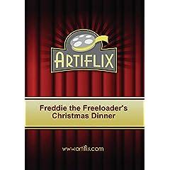 Freddie the Freeloader's Christmas Dinner