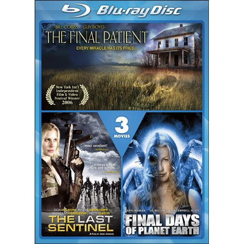 The Final Patient / The Last Sentinel / Final Days of Planet Earth [Blu-ray]