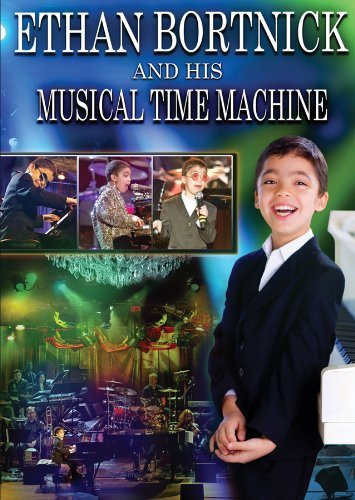 Ethan Bortnick & His Musical Time Machine (DVD/CD)