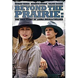 Beyond Prairie: True Story of Laura Ingalls Wilder