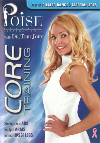 Dr. Teri Jory's Core Training Fusing Pilates, Dance and Martial Arts Workout