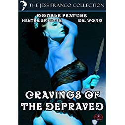 Jess Franco's Cravings Of The Depraved