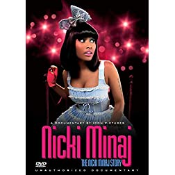Nicki Minaj - The Nicki Manaj Story: Unauthorized