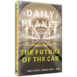 Daily Planet: The Future of the Car