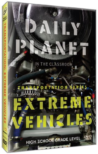 Daily Planet: Extreme Vehicles