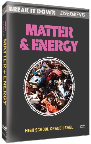 Break It Down Experiments: Matter & Energy