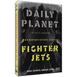 Daily Planet: Fighter Jets