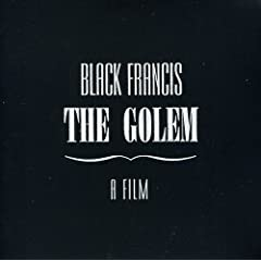 Black Francis: The Golem - A Film