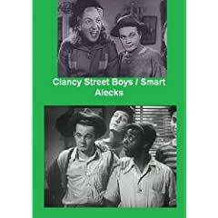East End Boys Double Feature -Clancy Street Boys / Smart Alecks