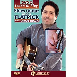 Learn to Play Blues Guitar With a Flatpick DVD 2