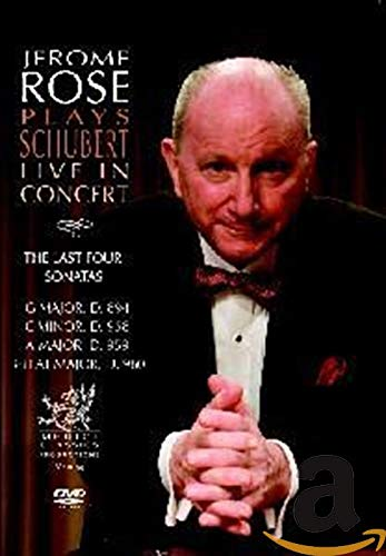 Jerome Rose Plays Schubert Live in Concert: The 4 Last Sonatas