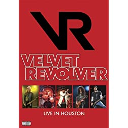 Velvet Revolver: Live in Houston DVD