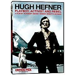Hugh Hefner: Playboy, Activist and Rebel